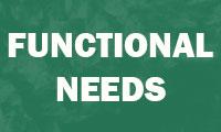 Functional Needs